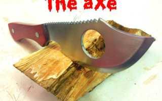 Как сделать нож и ножны своими руками, заточить топор и сделать чехол к нему (видео)